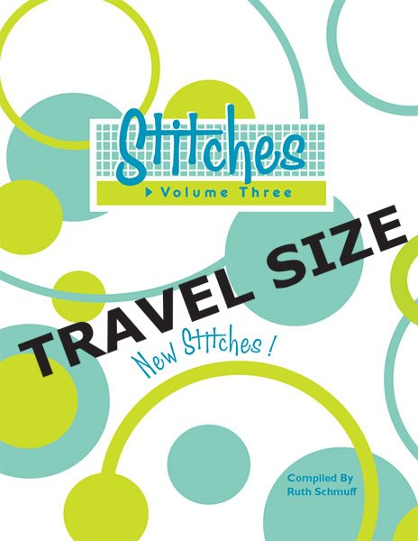 Stitches Volume 3 Travel Size Ruth Schmuff
