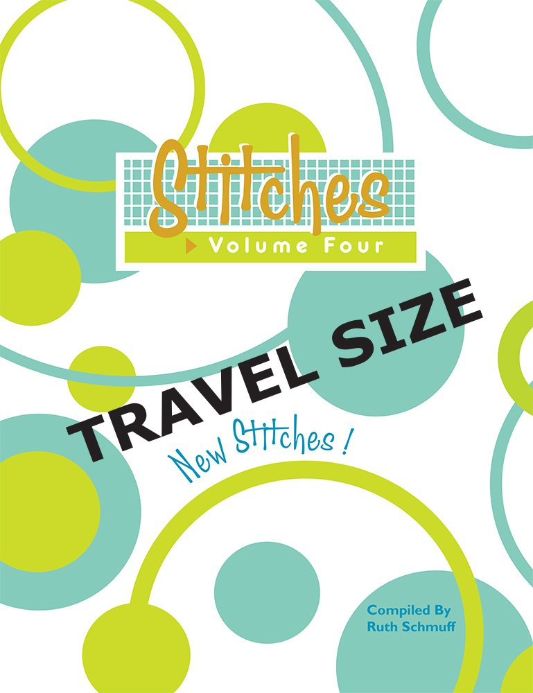 Stitches Volume 4 Travel Size Ruth Schmuff