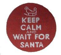 Keep Calm & Wait For Santa<BR>Needlepoint Ornament