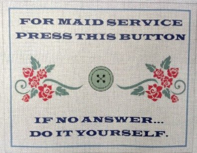 Maid Service Needlepoint