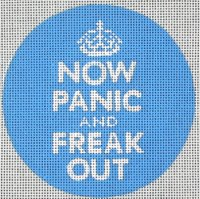 Now Panic & Freak Out<BR> Needlepoint Ornament (Blue)