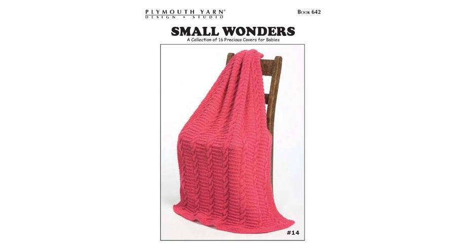 Plymouth Yarn Pattern Book -Small Wonders (#642)
