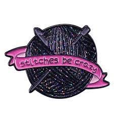 stitches be crazy pin