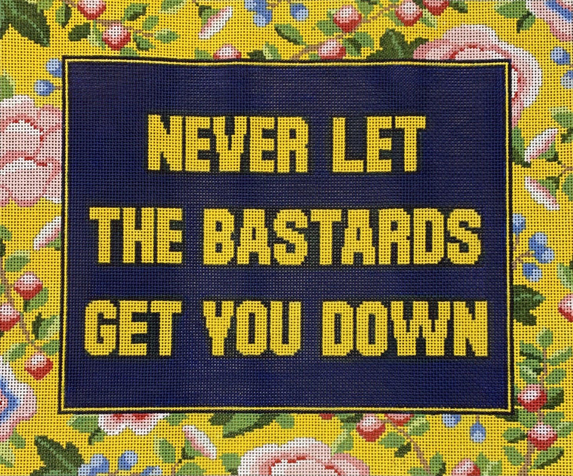 Never Let the Bastards