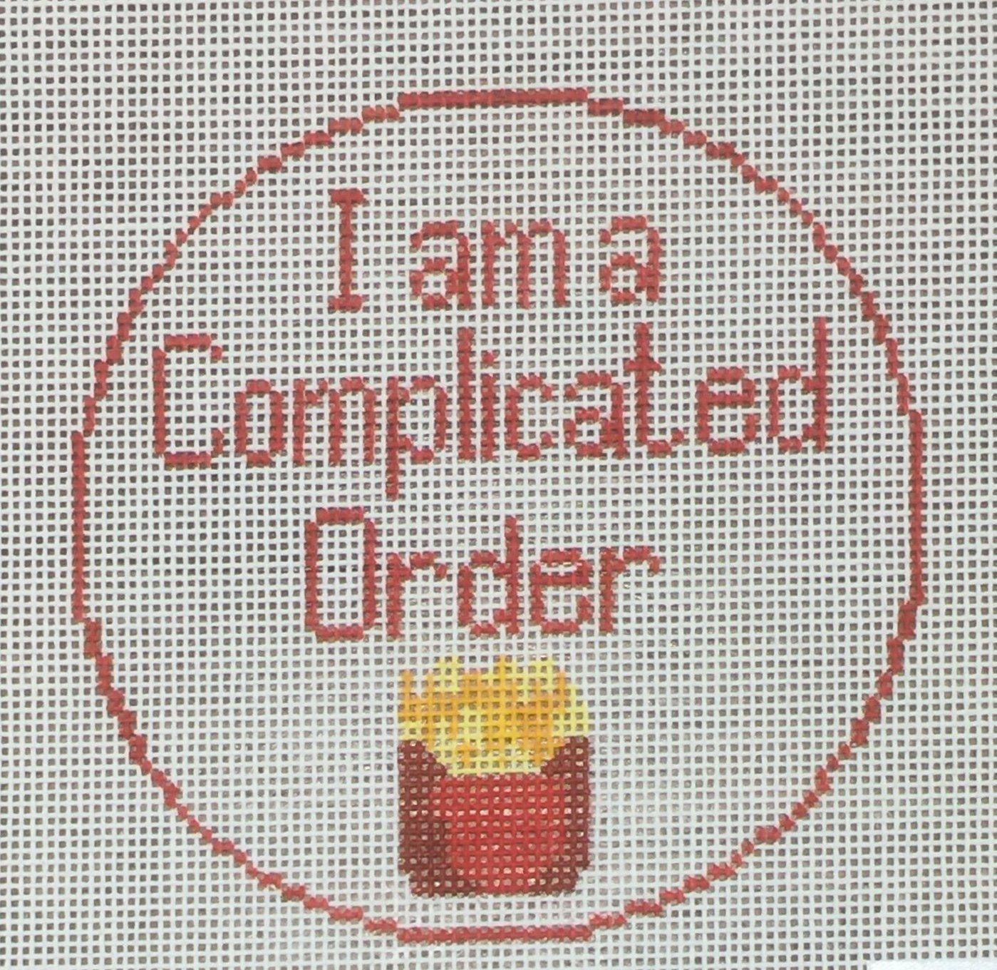 I am a Complicated Order