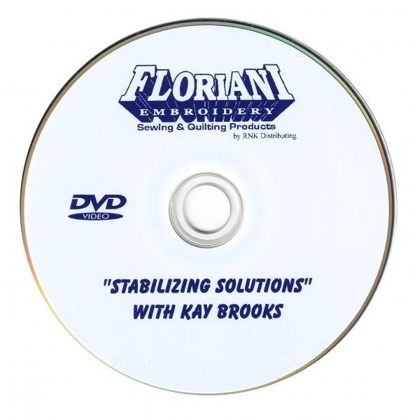 Kay Brooks Embroidery Stabilizing Solutions DVD - Floriani