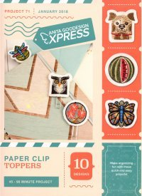 Paper Clip Toppers - Anita Goodesigns Express projects
