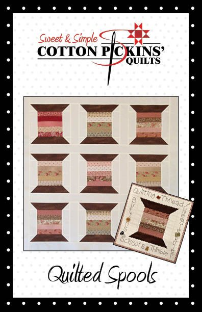 Quilting Spools Quilt Pattern