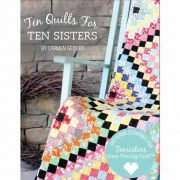 Ten Quilts for Ten Sisters Book