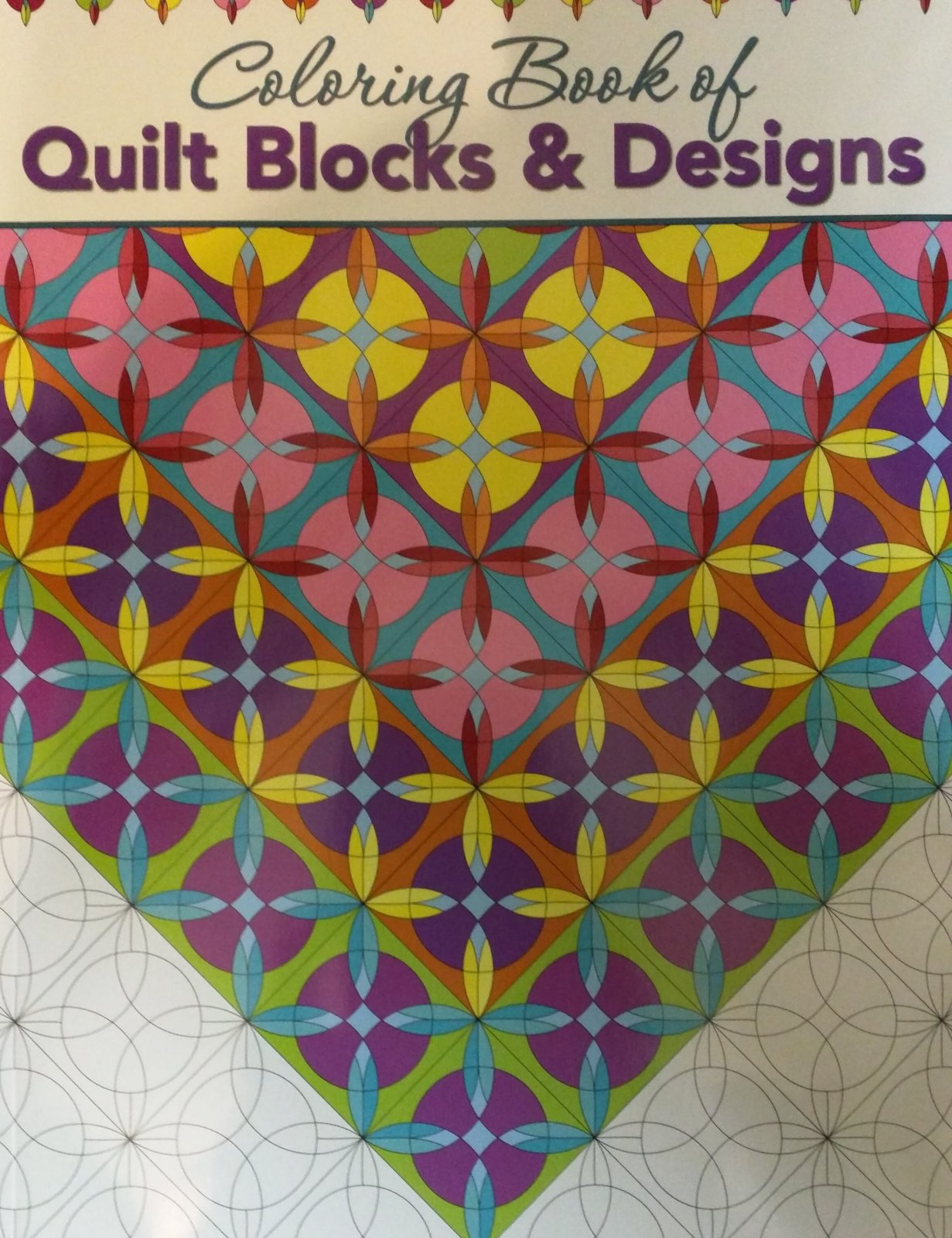 Coloring Book of Creative Quilt Designs
