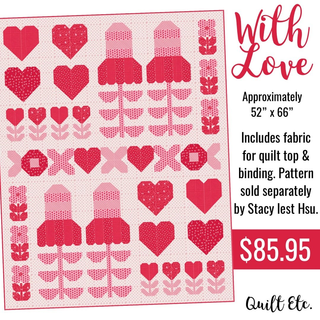 With Love Quilt Kit