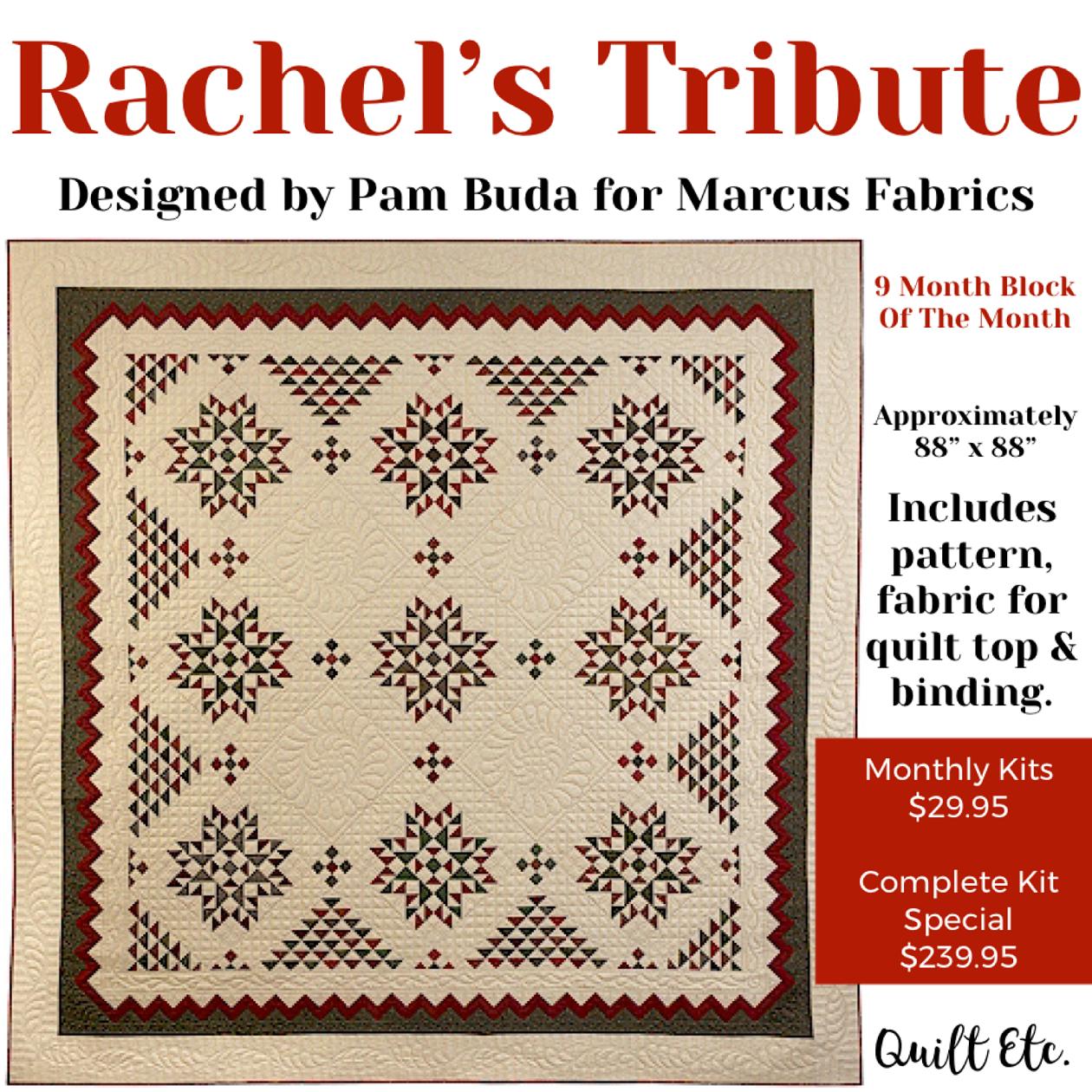 Rachel's Tribute Block Of The Month