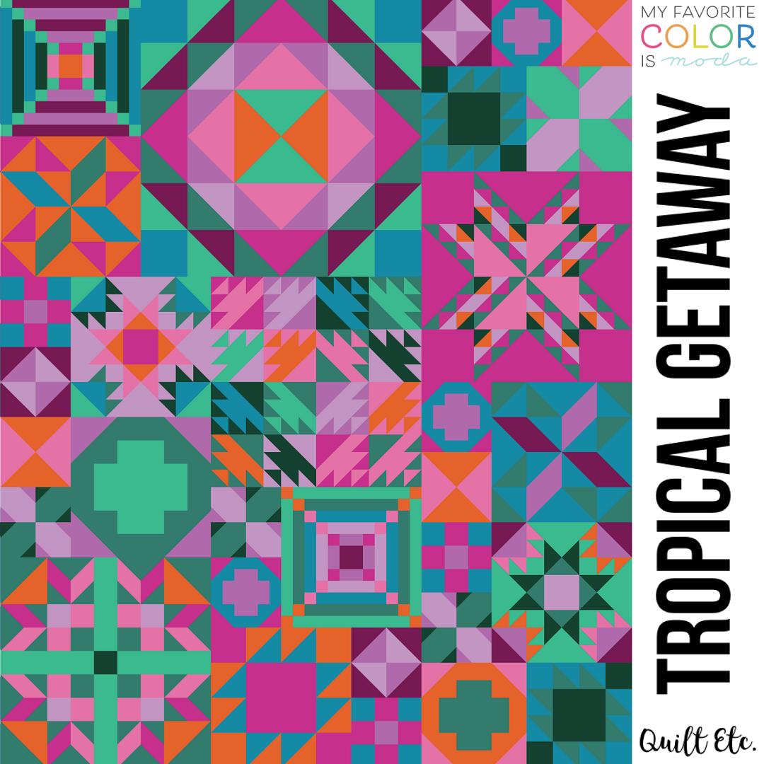 Tropical Getaway - My Favorite Color Is Moda Sampler