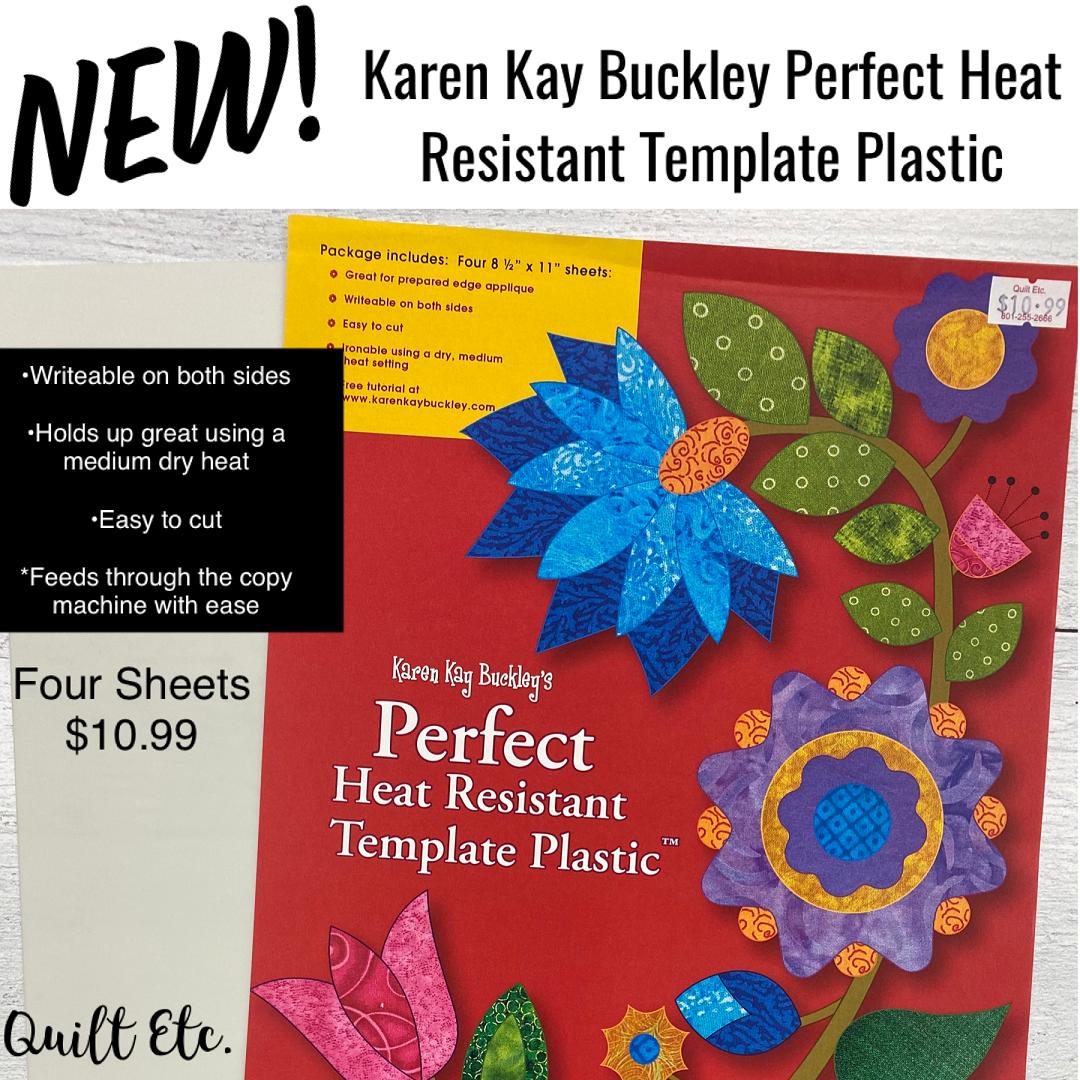Karen Kay Buckley's Perfect Heat Resistant Template Plastic