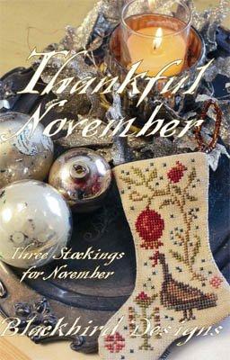Blackbird Designs Three Stockings: Thankful November