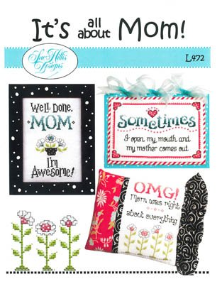 Sue Hillis Designs It's All About Mom
