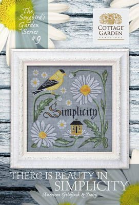 Cottage Garden Samplings The Songbird's Garden Series #9 There is Beauty in Simplicity