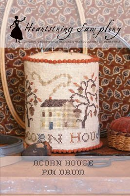 Heartstring Samplery Acorn House Pin Drum