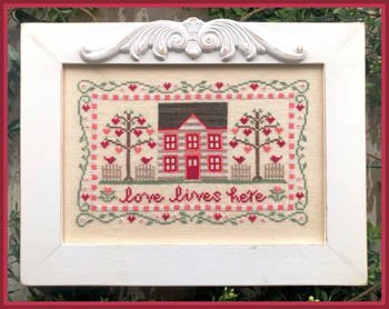 County Cottage Needleworks Love Lives Here