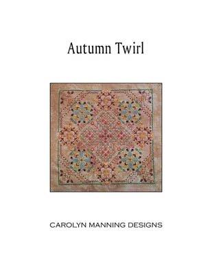 Carolyn Manning Designs / CM Designs Autumn Twirl