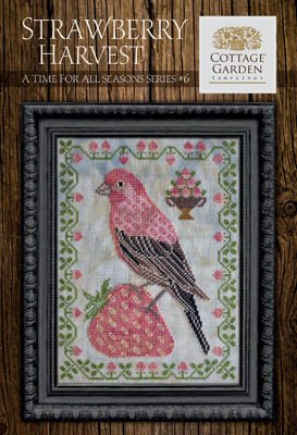 Cottage Garden Stitchery A Time For All Seasons #6: Strawberry Harvest