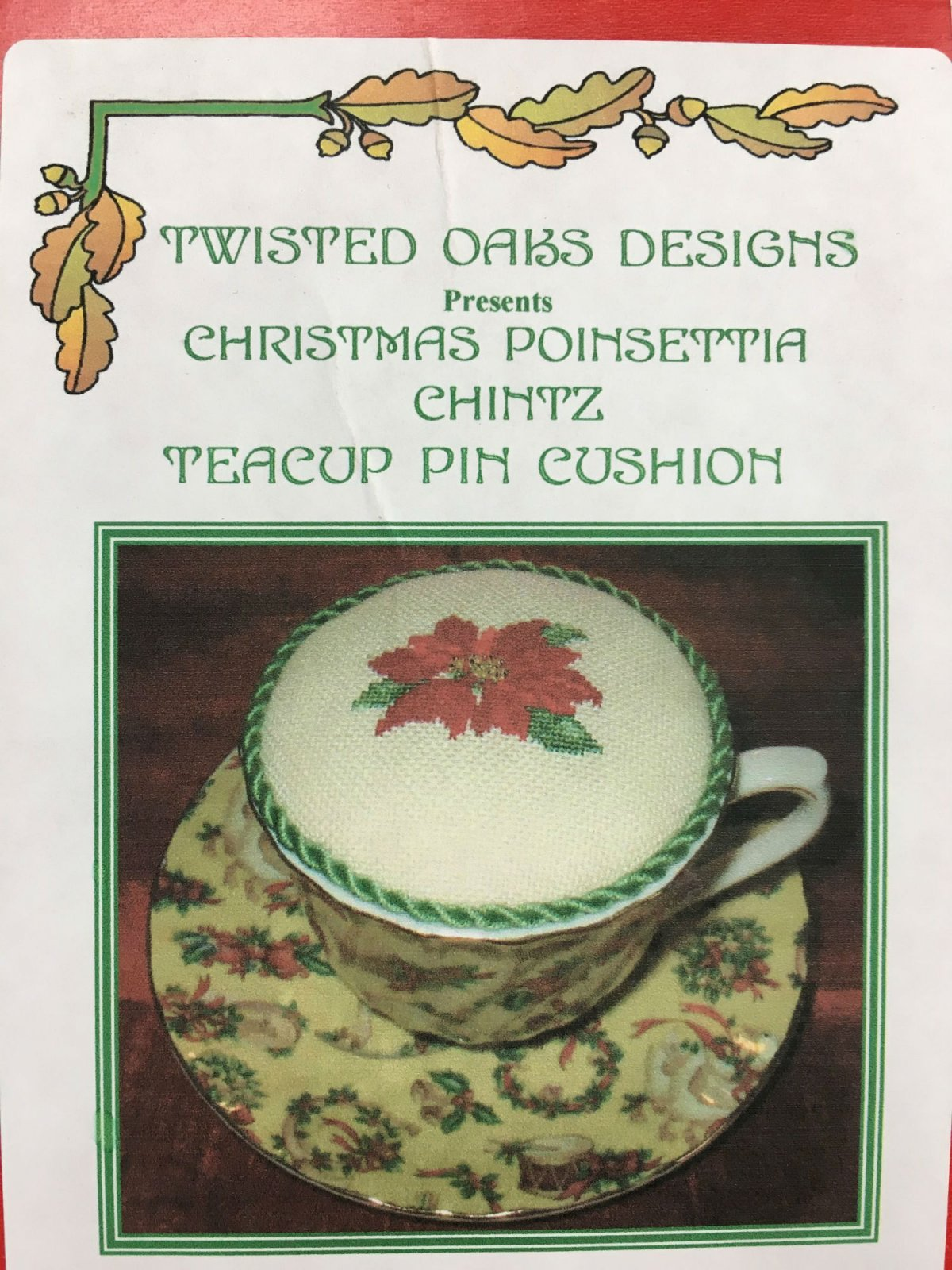 Twisted Oaks Designs Christmas Poinsetia Chintz Teacup Pin Cushion kit