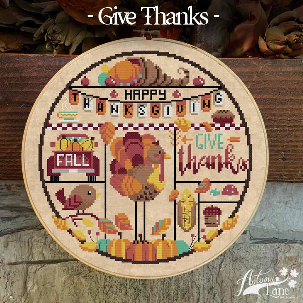 Autumn Lane Stitchery  Give Thanks