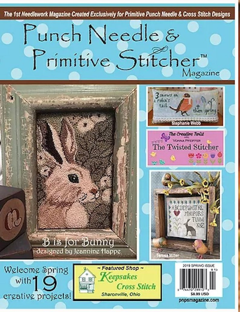 Punch Needle & Primitive Stitcher 2019 Spring Issue