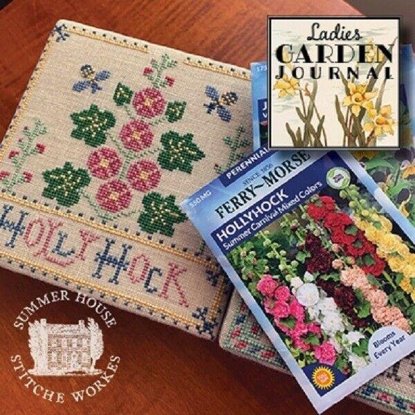 Summer House stitche works Ladies Garden Journal: Holly Hock 2 of 6