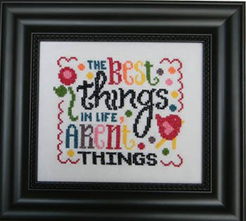 Cherry Hill Stitchery The Best Things in Life