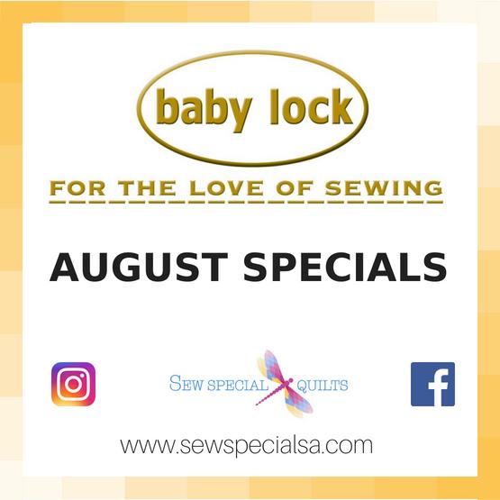 august BABY LOCK machine specials