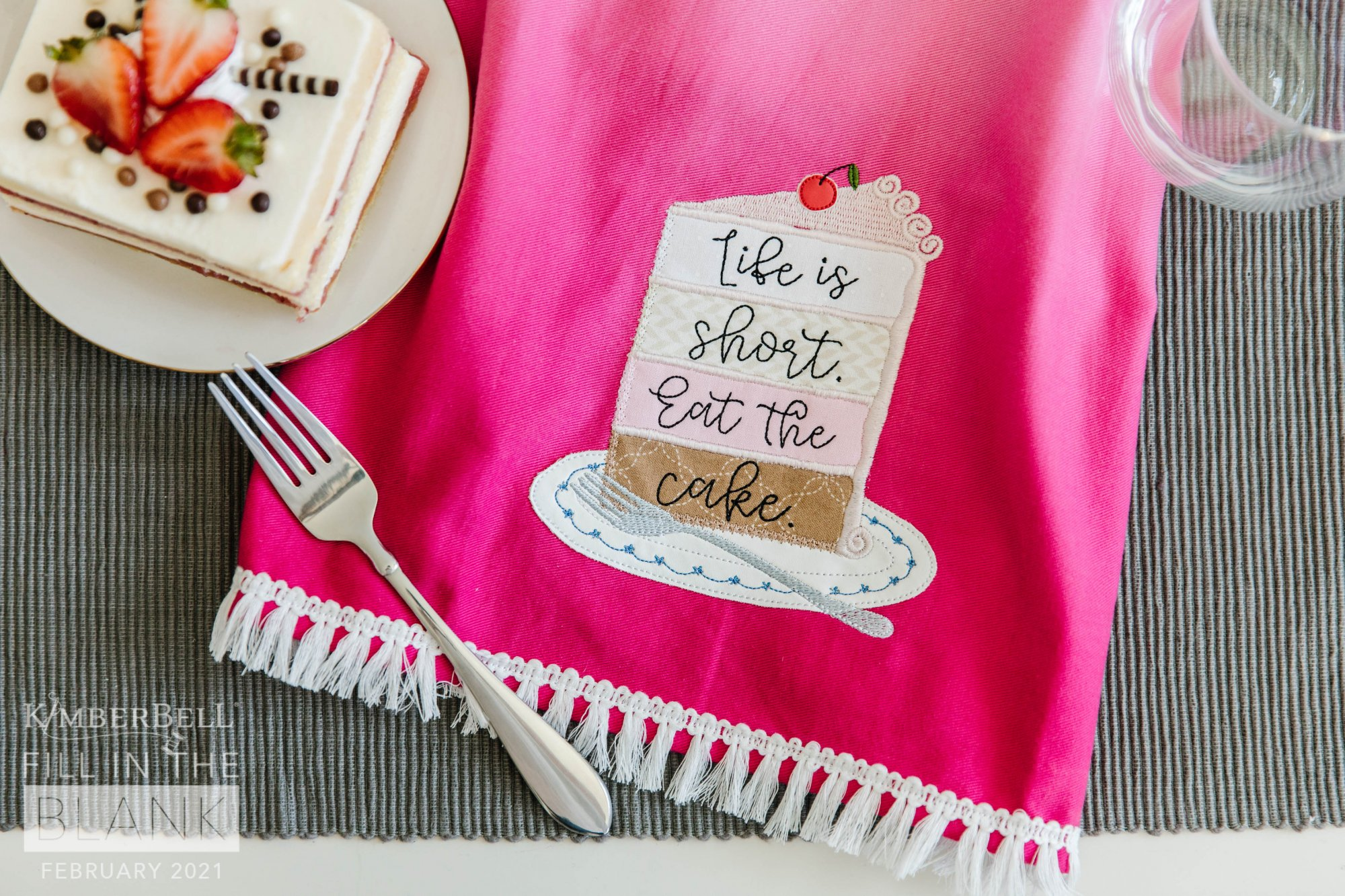 Kimberbell Fill in the Blank: Feb 2021 Life is Short Ombre Tea Towel Set