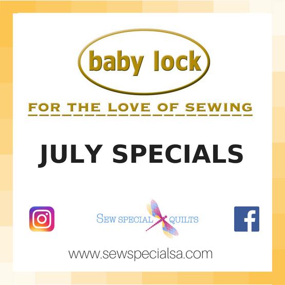 JULY BABY LOCK machine specials