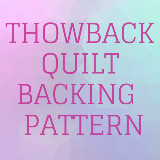 tHROWBACK QUILT PATTERN