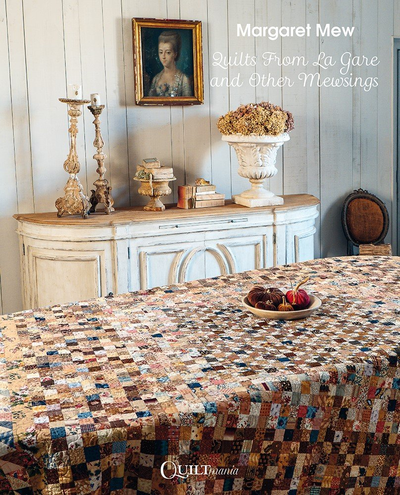 Quilts from La Gare & Other Mewsings by Margaret Mew