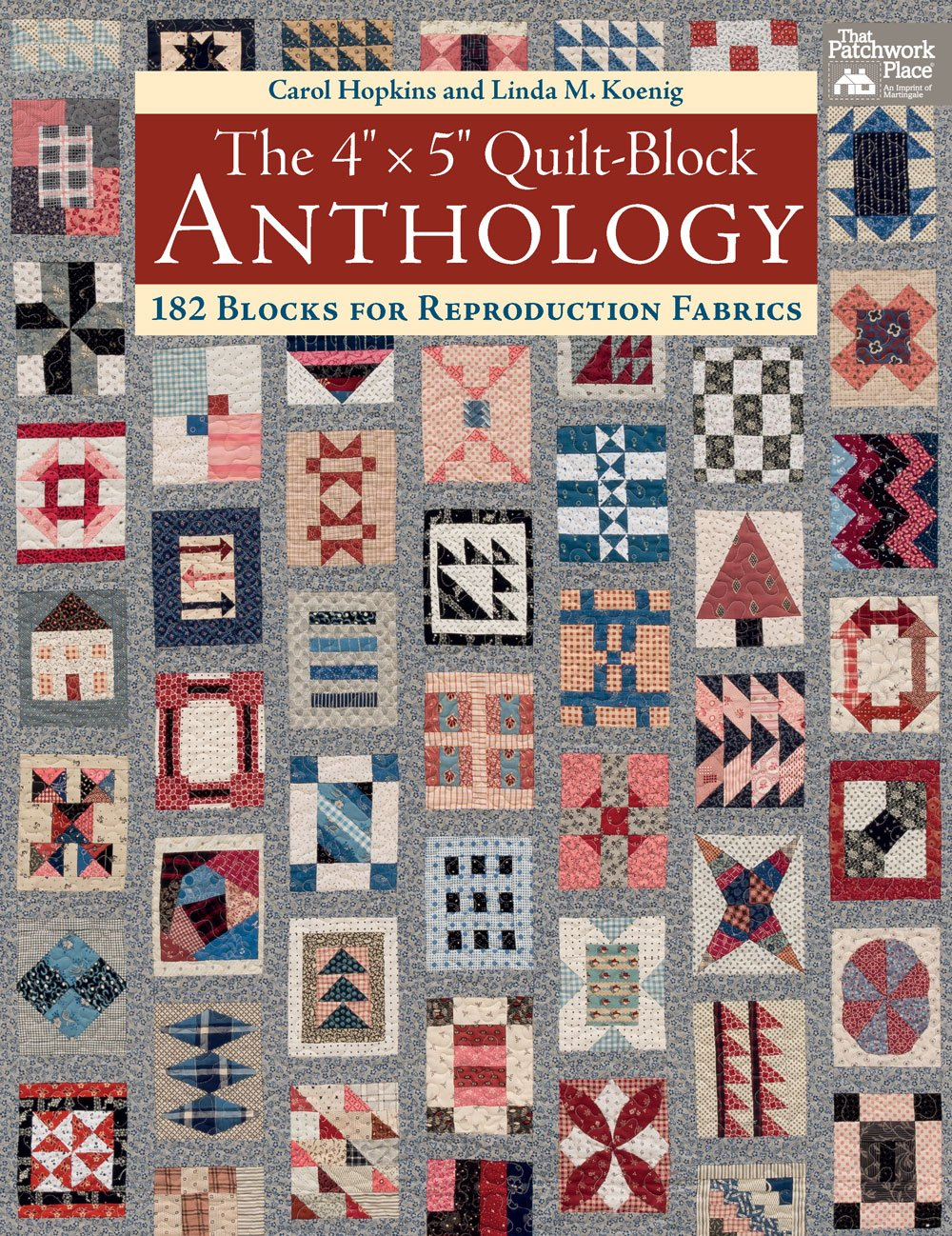 The 4 x 5 Quilt Block Anthology