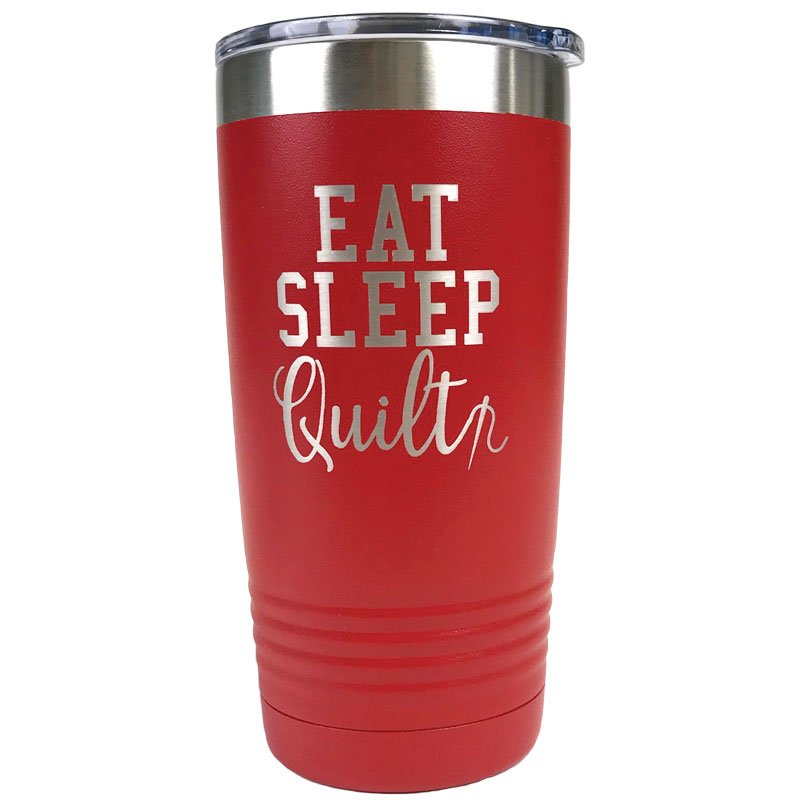 Red Eat Sleep Quilt--20 ounce stainless steel tumbler