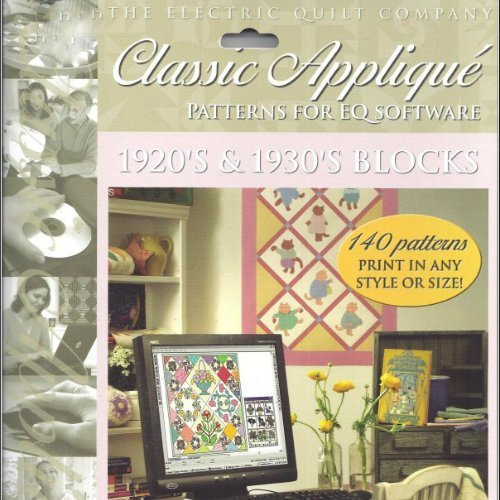 Classic Applique Patterns for EQ Software 1920's and 1930's Blocks