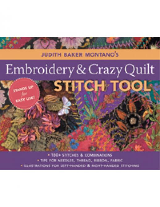 Judith Baker Montano Embroidery & Crazy Quilt Stitch Tool: ? 180+ Stitches & Combinations