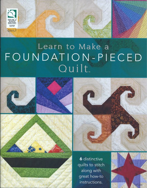 Learn to Make a Foundation - Pieced Quilt