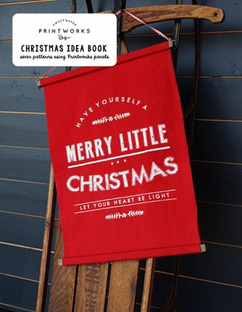 Moda Sweetwater Printworks Christmas Idea Book