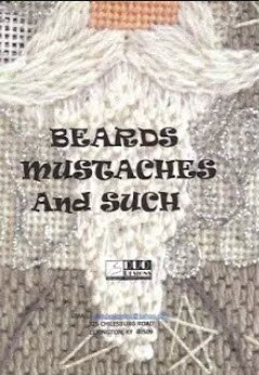 BEARDS MUSTACHES AND SUCH