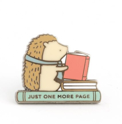 ENAMEL PIN Just One More Page