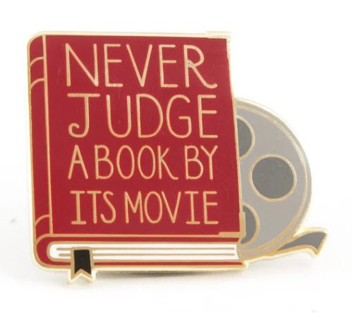 ENAMEL PIN Never Judge a Book by its Movie