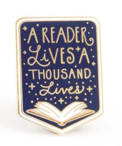 ENAMEL PIN A Reader Lives a Thousand Lives