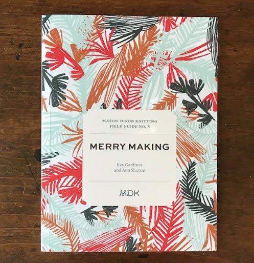 MASON DIXON FIELD GUIDE #8: Merry Making