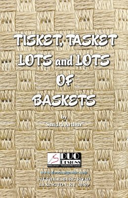 TISKET TASKET LOTS AND LOTS OF BASKETS