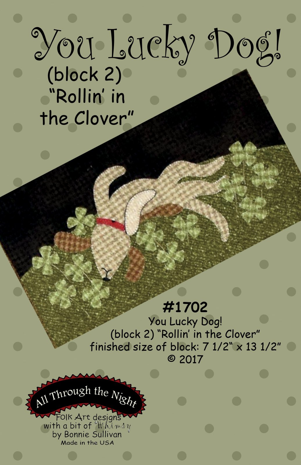 1702 You Lucky Dog Rollin' in the Clover
