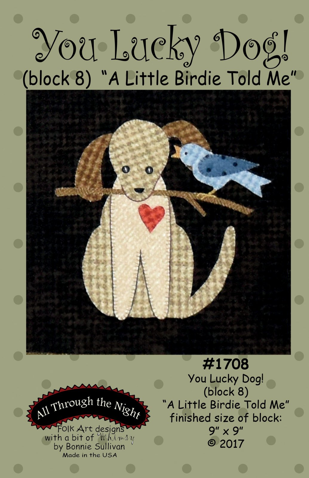 1708 You Lucky Dog A Little Birdie Told Me
