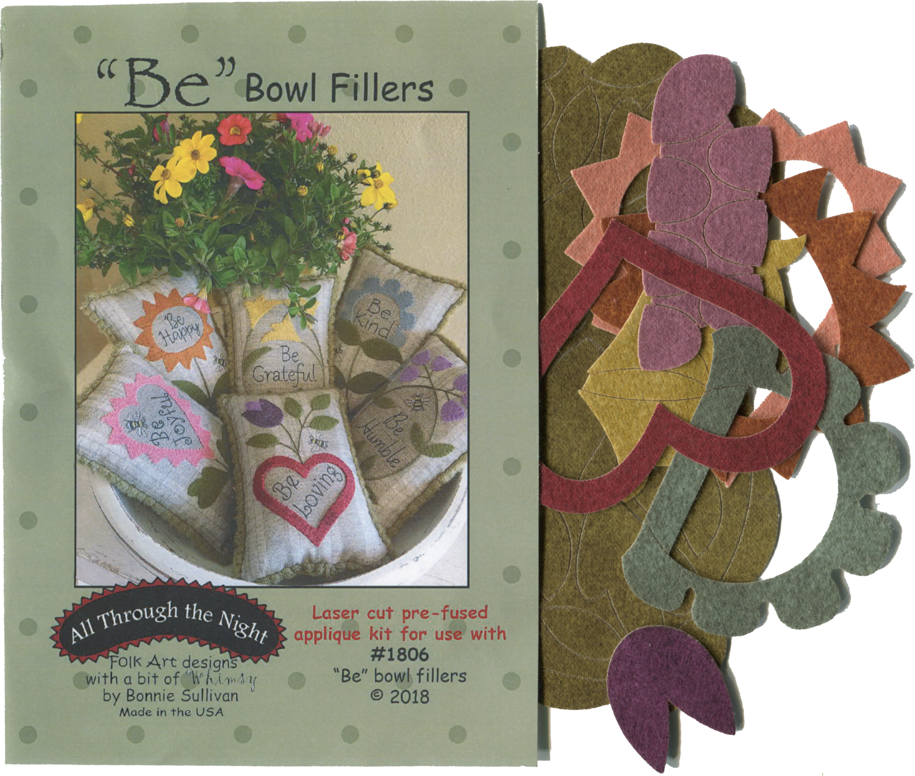 K1806 Be Bowl Fillers Applique Kit